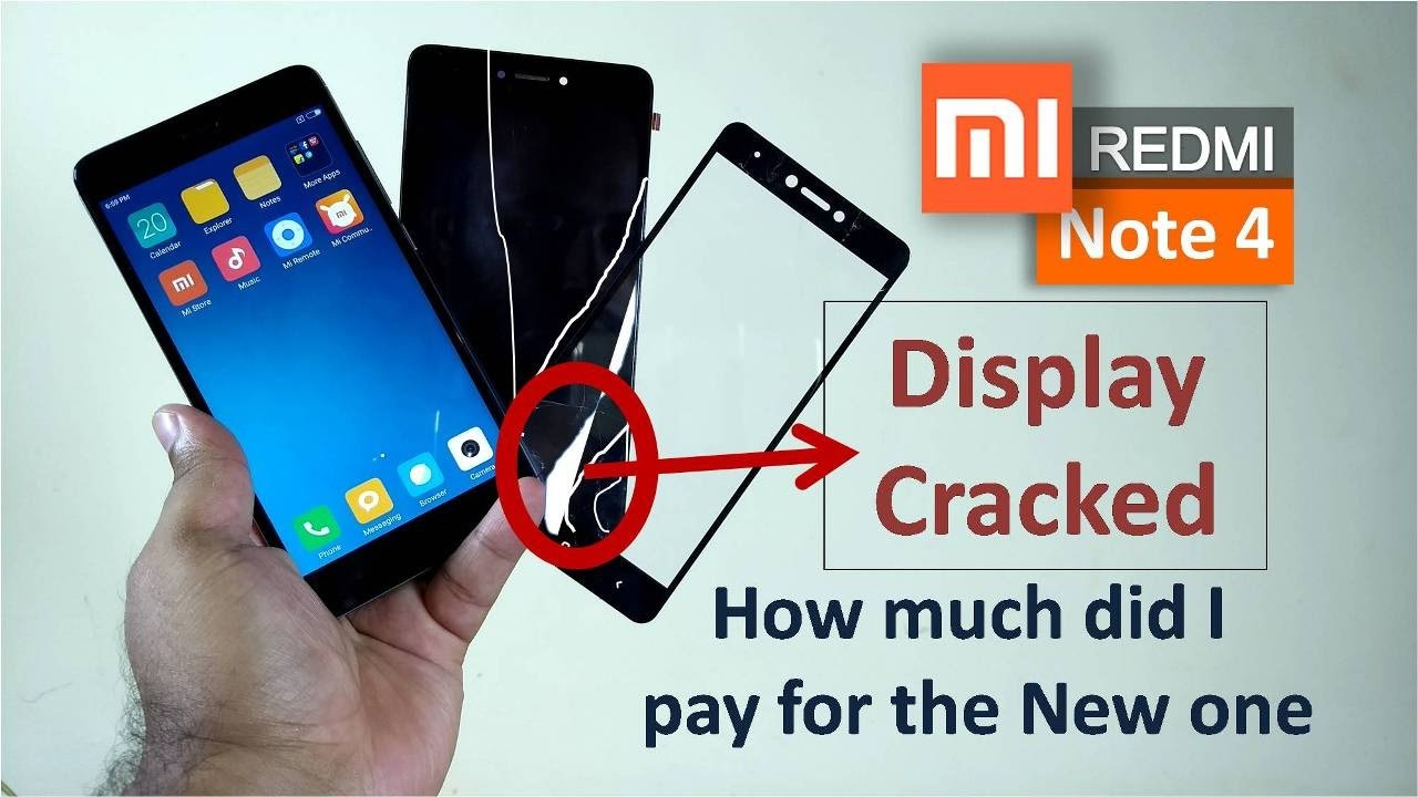fc252010d Redmi Note 4 Display Cracked