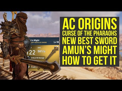 Assassin's Creed Origins Best Weapons NEW SWORD Amun's Might (AC Origins Curse of the Pharaohs)