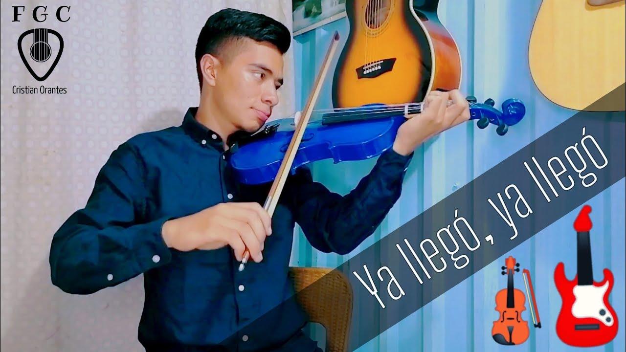 Ya llegó, Ya llegó / CORO / ( Violín y Guitarra ) 🎻🎸