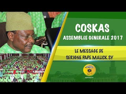 COSKAS - Assemblée Générale 2017 - Le Message de Serigne Pape Malick Sy