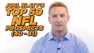 Top 50 NFL Draft Prospects (40-31) | Joel Klatt  | THE HERD