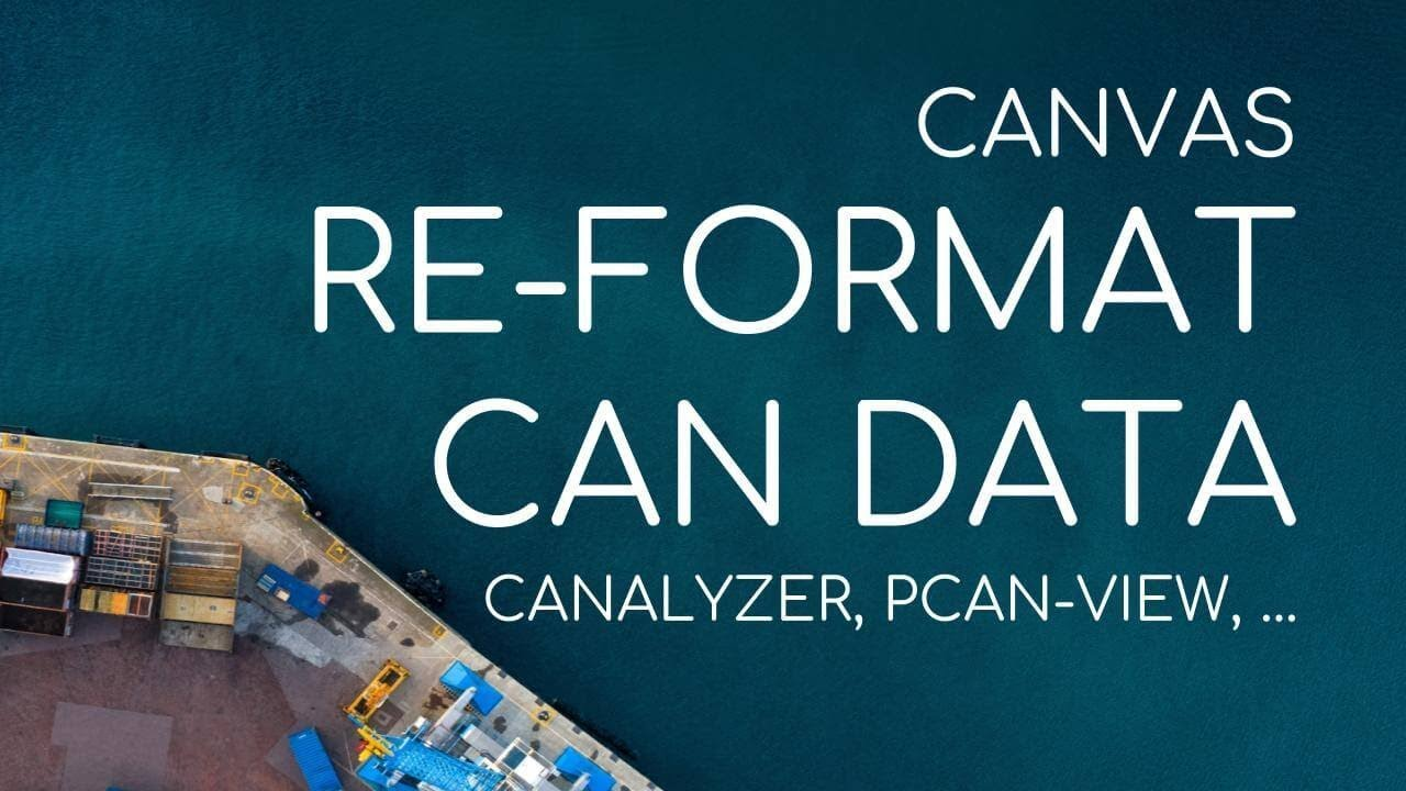Re-Format CAN Bus Logger CLX000 Data for CANalyzer & PCAN-View | CANvas