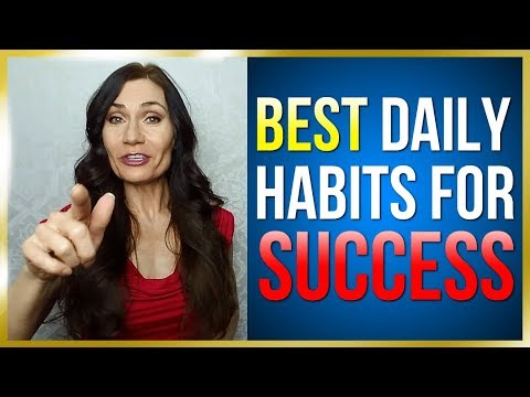 Best Daily Habits For Success: Learn The Best Daily Habits to Be Successful! Best Habits for Success