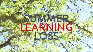 Summer Learning Loss - Fact or Fiction?
