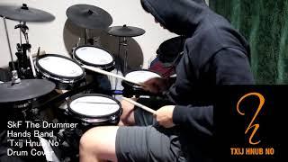 Hands Band 'Txij Hnub No'  DRUM COVER (Snippet)