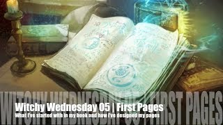 Witchy Wednesday 05 | First Pages in My Book of Shadows