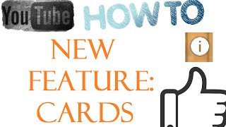 How To: YouTube Cards Feature
