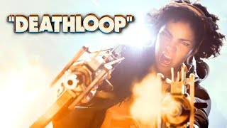 DEATHLOOP – Official World Premiere Trailer   E3 2019