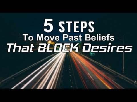 How to Move Past Limited Beliefs & Create the Life You Want In 5 Steps  (law of attraction)