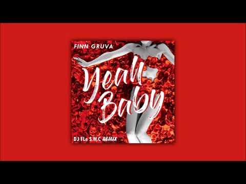 DJ FLe - Yeah Baby Remix (Finn Gruva)