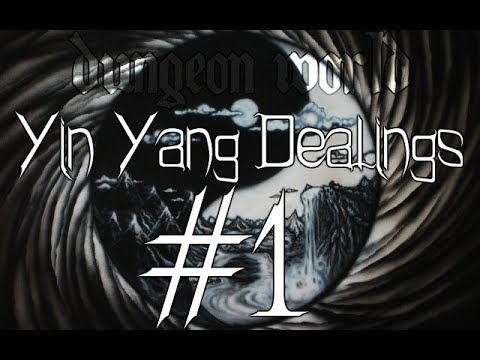 ★Dungeon World - Living Story: Yin Yang Dealings  - Part 1★