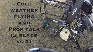 Beating the cold and Prop talk (3 blade carbon vs. wood)