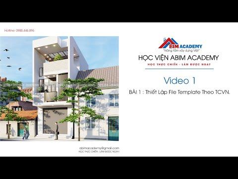 Bài 1: Thiết Lập File Template Theo TCVN l Học viện ABIM Academy