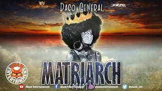 Paco General - Matriarch (Mama) [Official Audio]