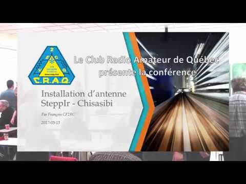 Conférence: Installation d'une antenne SteppIR à Chisasibi, par François CF2RC / VA2RC