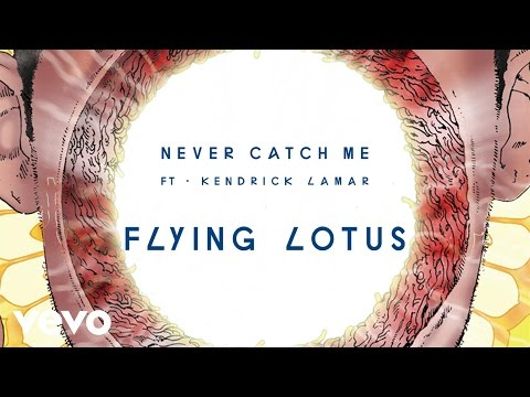 Flying Lotus - Never Catch Me (Official Audio) ft. Kendrick Lamar
