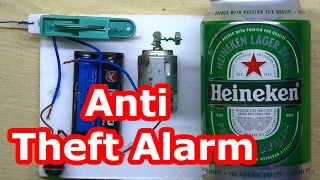 How to make anti theft alarm at home