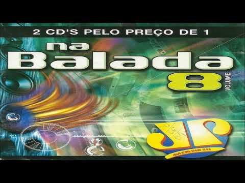 Na Balada Jovem Pan Vol. 8 (CD 1 Completo) mp3 letöltés