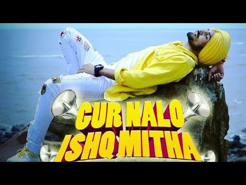 GUR NAAL ISHQ MITHA | Ramesh Mishra RM | Yo Yo Honey Singh | 2019 HD