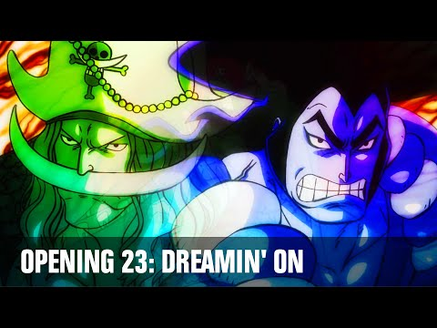 One Piece: Opening 23 - DREAMIN' ON by Da-iCE