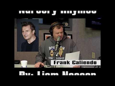 Liam Neeson Nursery Rhymes w Frank Caliendo