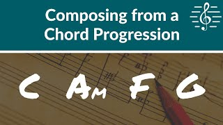Gambar cover Music Composition - Composing from a Chord Progression