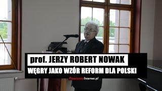 """ŚWIETNY WYKŁAD: """"Węgry jako wzór reform dla Polski"""" prof. Robert Jerzy Nowak"""