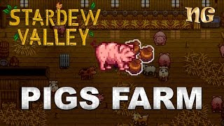 Stardew Valley 1.1 Tips: Making Alot of Money with Pig Farms