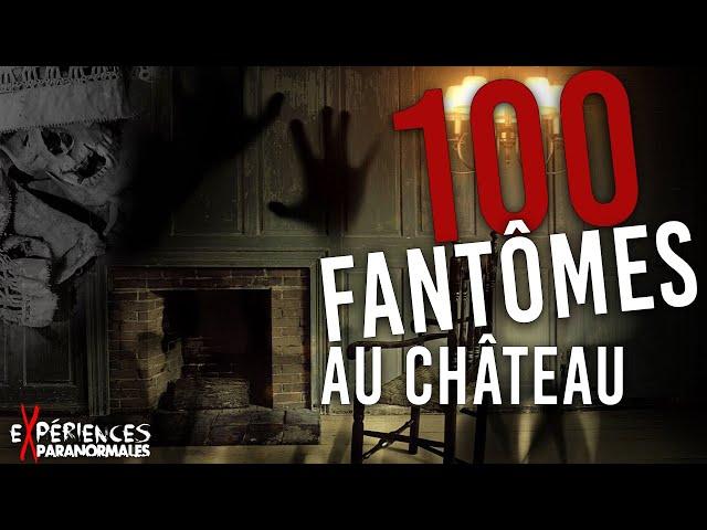 🔴Expériences Paranormales – Le Château aux 100 Fantômes !