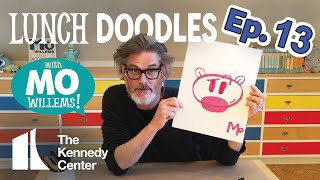 LUNCH DOODLES with Mo Willems! Episode 13