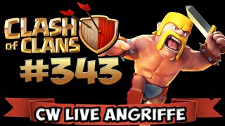 CLASH OF CLANS #343 ★ CW LIVE ANGRIFFE ★ Let's Play COC ★ | German Deutsch HD |