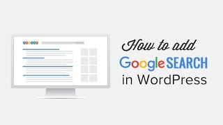 How to Add Google Search in a WordPress Site