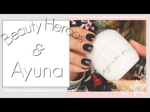 Beauty Heroes & Ayuna Review