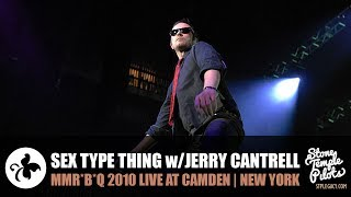 SEX TYPE THING feat ALICE IN CHAIN'S JERRY CANTRELL 2010 CAMDEN STONE TEMPLE PILOTS BEST HITS