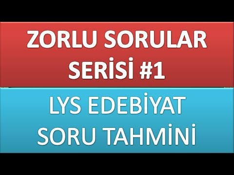 ZORLU SORULAR SERİSİ 1 / LYS EDEBİYAT...