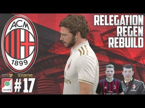 NEW SEASON BEGINS - Relegation Regen Rebuild - Fifa 17 AC Milan Career Mode - Episode 17