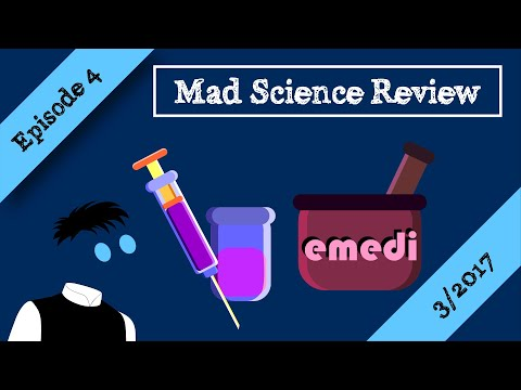 Mad Science Review Episode 4 - 3/2017