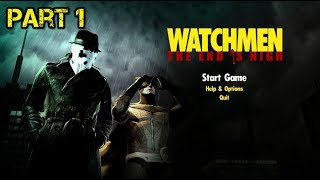 Watchmen The End Is Nigh - Part 1 - PC Games