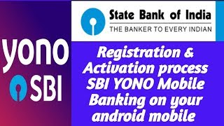 YONO SBI - How to activate yono app & How to create Internet banking user id on your mobile