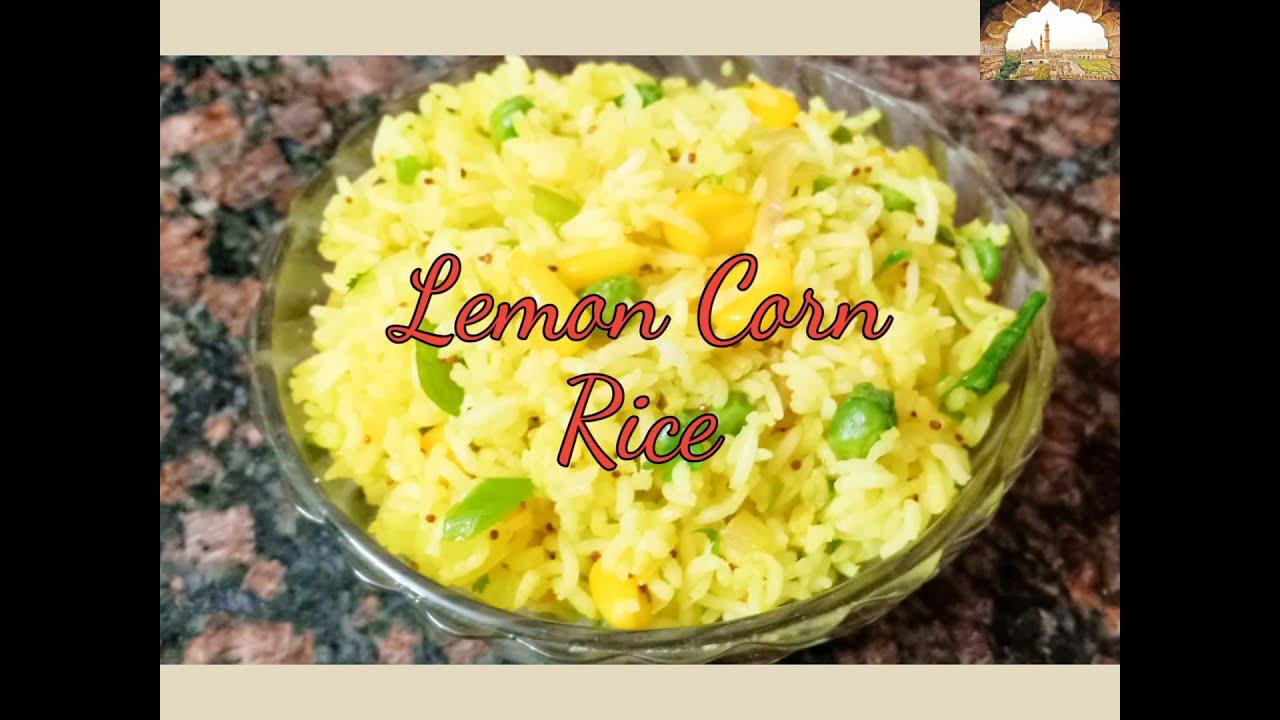#cornrice #lemoncornpulao #recipe Healthy and tasty corn pulao recipe | Lemon Corn Rice Recipe