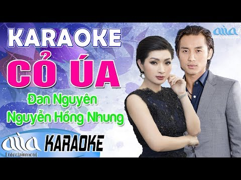 CỎ ÚA Karaoke Đan Nguyên ft Nguyễn Hồng Nhung - Karaoke Song Ca Bolero - Asia Karaoke Beat Chuẩn