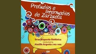 Preludios e Intermedios de Zarzuela: Preludio, La Revoltosa