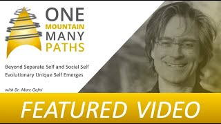Beyond Separate Self and Social Self Evolutionary Unique Self Emerges