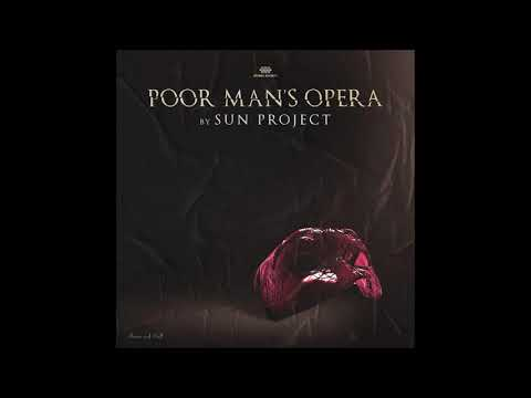 SUN Project - Poor Man's Opera [Full Album]