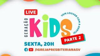 LIVE - GERAÇÃO KIDS