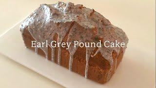 얼그레이 파운드케이크,  Earl Grey Pound …