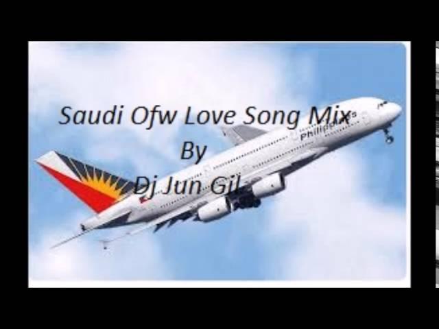 Saudi Ofw Love Song mix By Dj Jun Gil