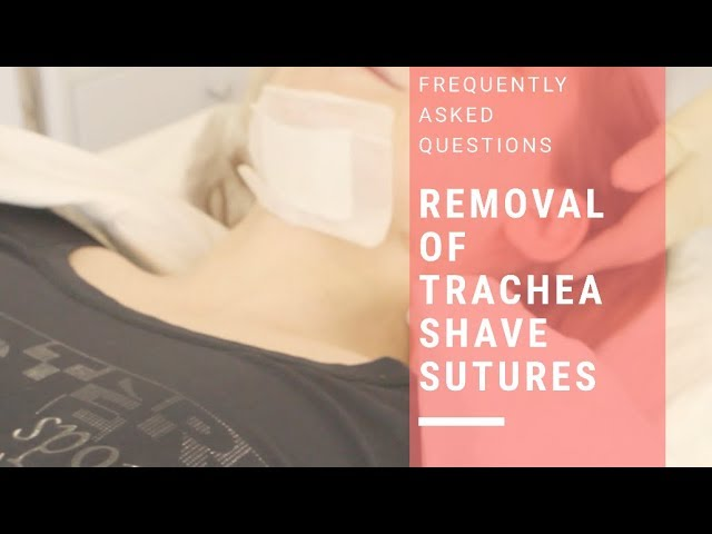 Removal Of Trachea Shave Sutures | FACIALTEAM
