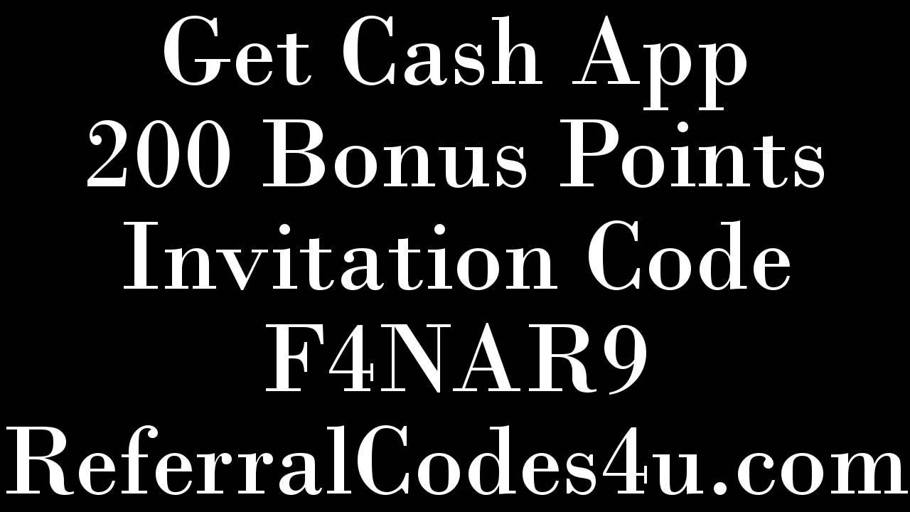 Get cash app invitation code 200 points bonus f4nar9 getcash get cash app invitation code 200 points bonus f4nar9 getcash referral code 2017 youtube stopboris Image collections