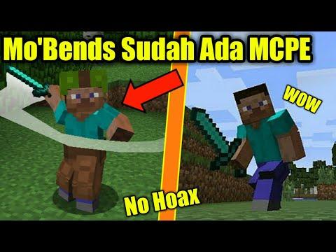 Mo'Bends Sudah Ada Di MCPE(Clickbait???)